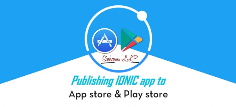 How to publish ionic app to playstore or app store